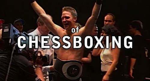 Chessboxing might make you laugh. Chessboxing: A King's Discipline, the movie documentary, will make you think.